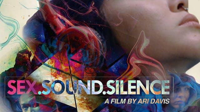Sex Sound Silence