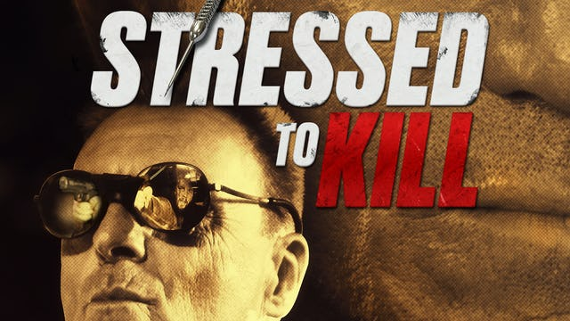 Stressed To Kill