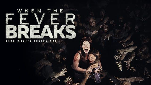 When the Fever Breaks