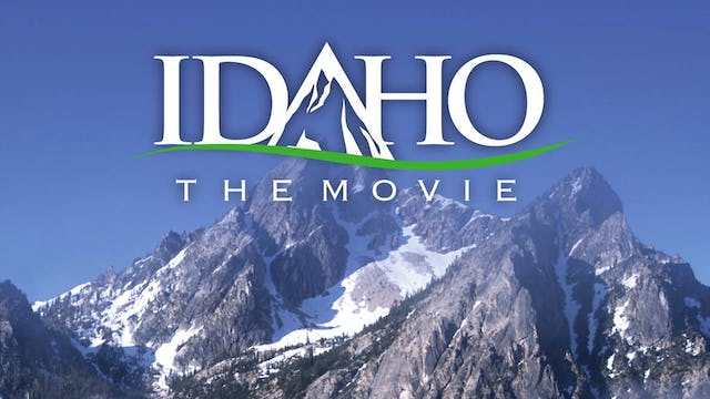 Idaho the Movie