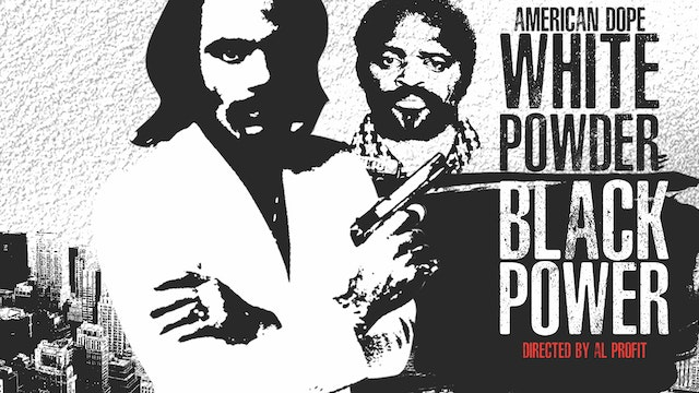American Dope: White Powder, Black Power