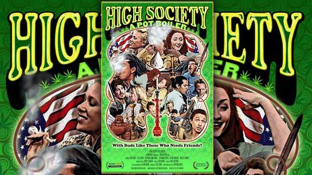 High Society: A Pot Boiler