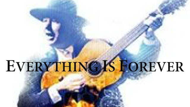 Everything is Forever