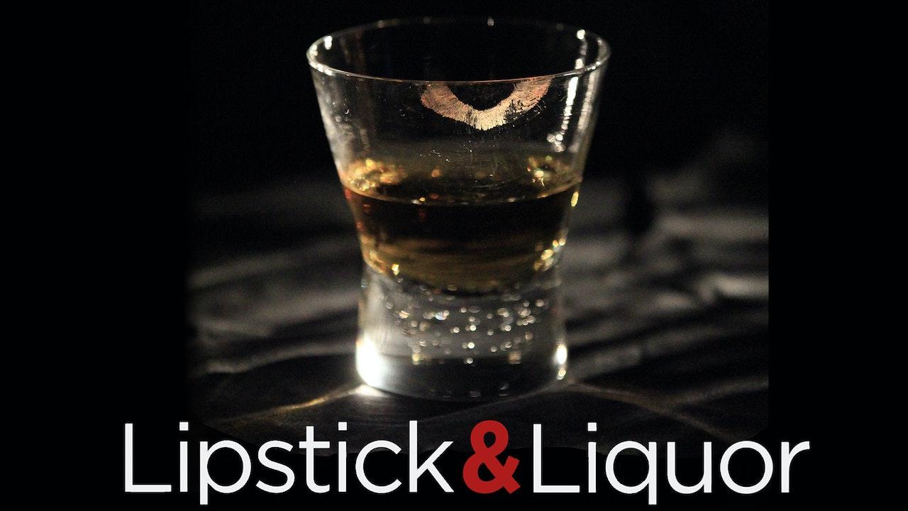 Lipstick & Liquor