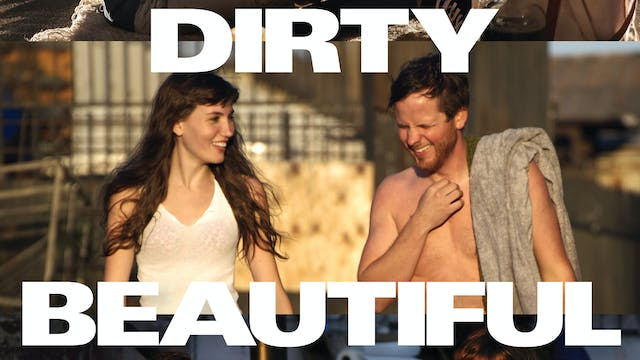 Dirty Beautiful
