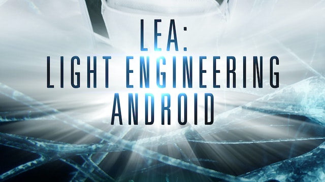 Lea: Light Engineering Android