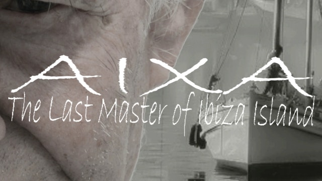 Aixa: The last Master of Ibiza