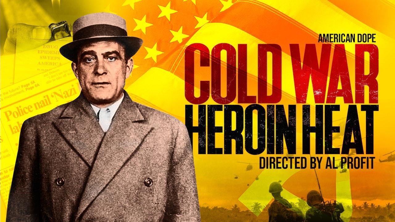 American Dope: Cold War Heroin Heat