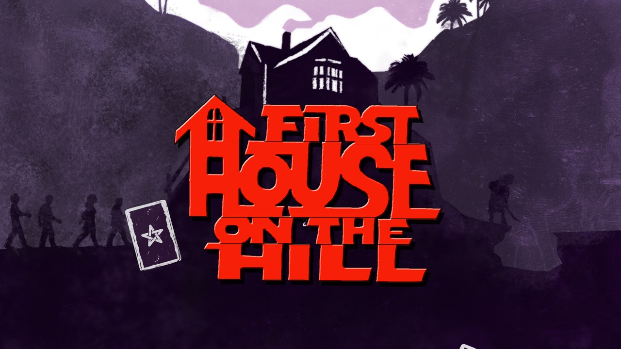 First House on The Hill