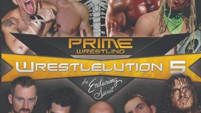 Prime Wrestling Wrestelution 5