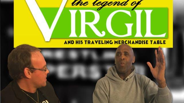 Legend of Virgil & His Traveling Merchandise Table