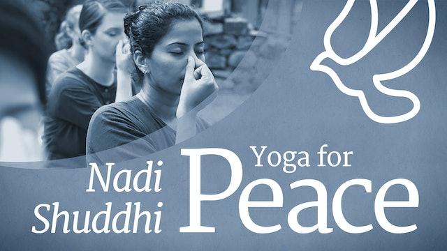 Yoga for Peace: Nadi Shuddhi