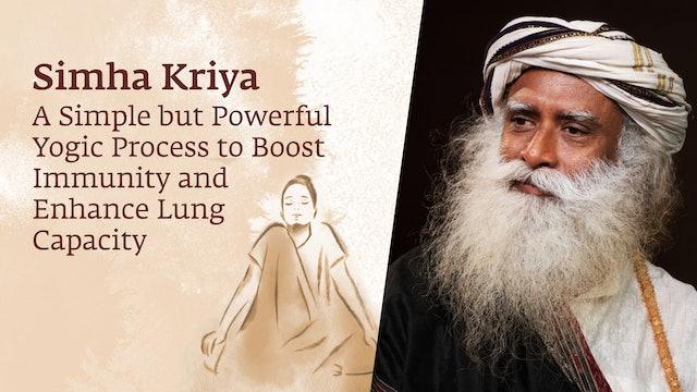 Simha Kriya - A Powerful Yogic Process to Enhance Lung Capacity & Immunity