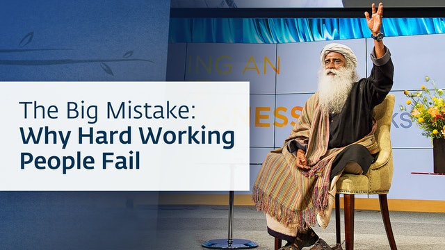 The Big Mistake_ Why Hard Working People Fail