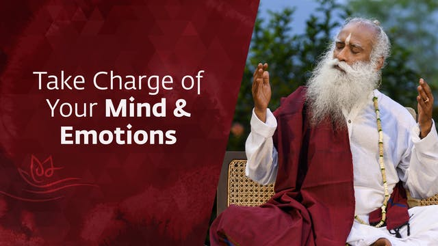 Take Charge of Your Mind and Emotions