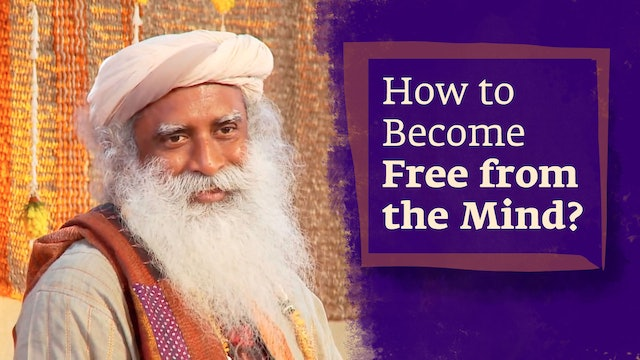 How to Become Free from the Mind?