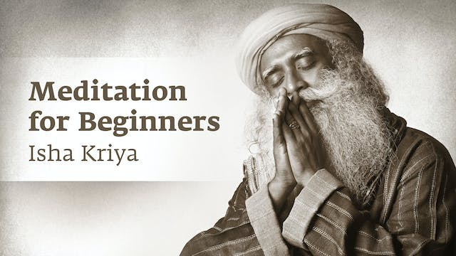 Introduction to Isha Kriya and Guided...