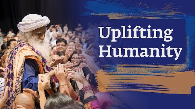 Uplifting Humanity