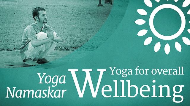 Yoga for Wellbeing: Yoga Namaskar
