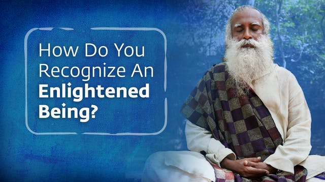 How Do You Recognize An Enlightened B...