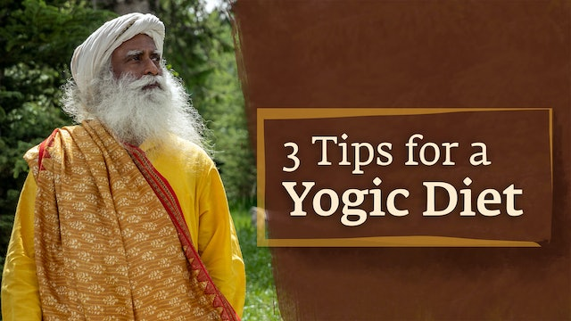 3 Tips for a Yogic Diet