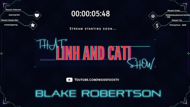 That Linh and Cati Show! with Blake Robertson
