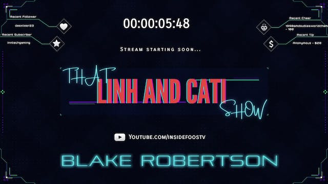 That Linh and Cati Show! with Blake R...