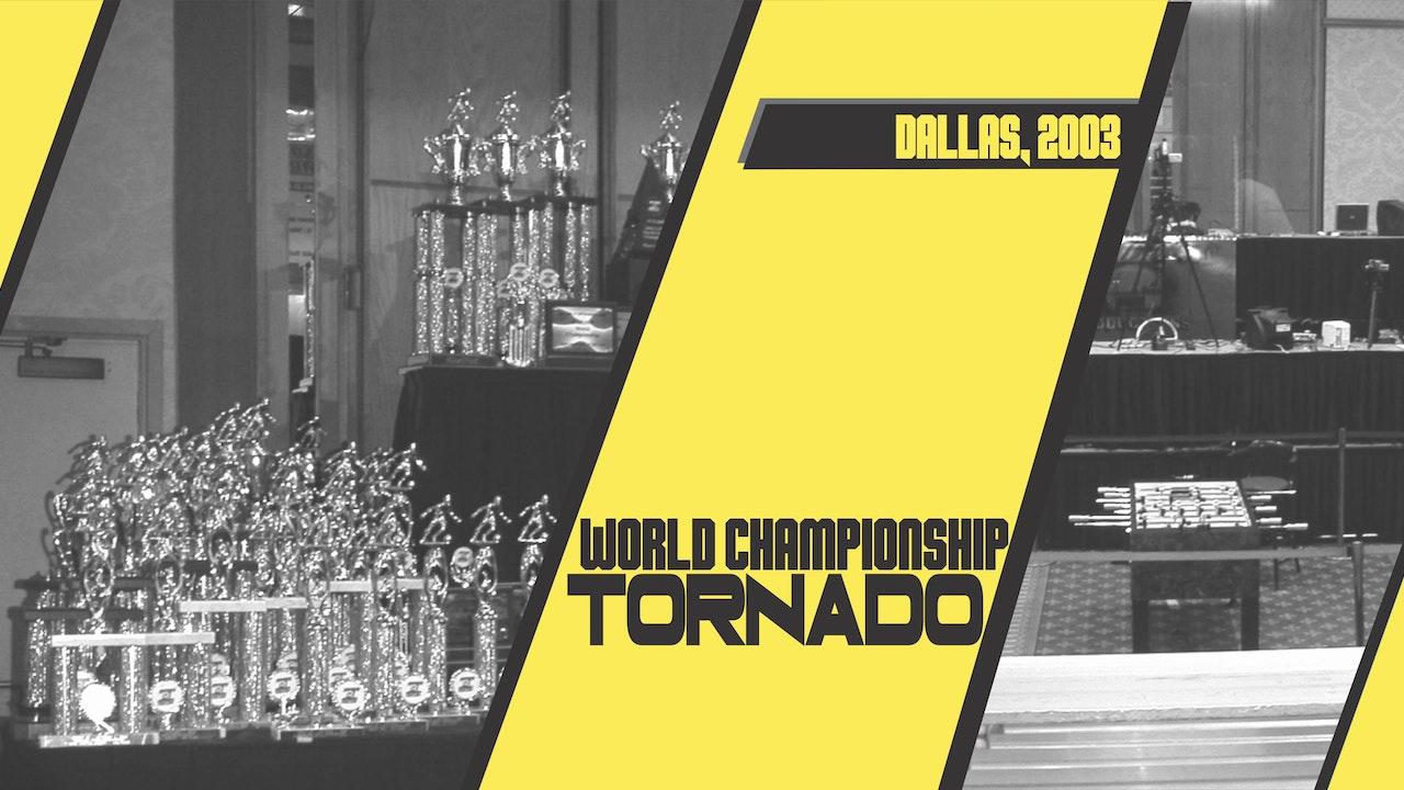 2003 Tornado World Championship