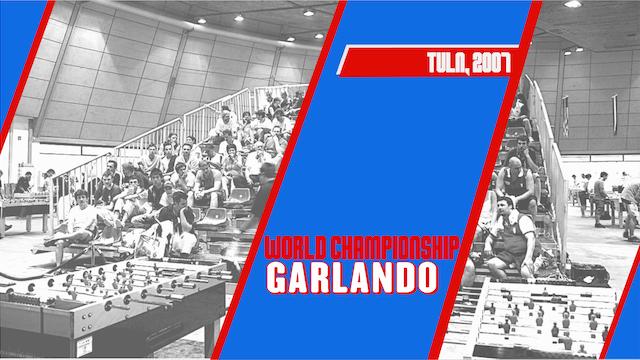 2007 Garlando World Championships