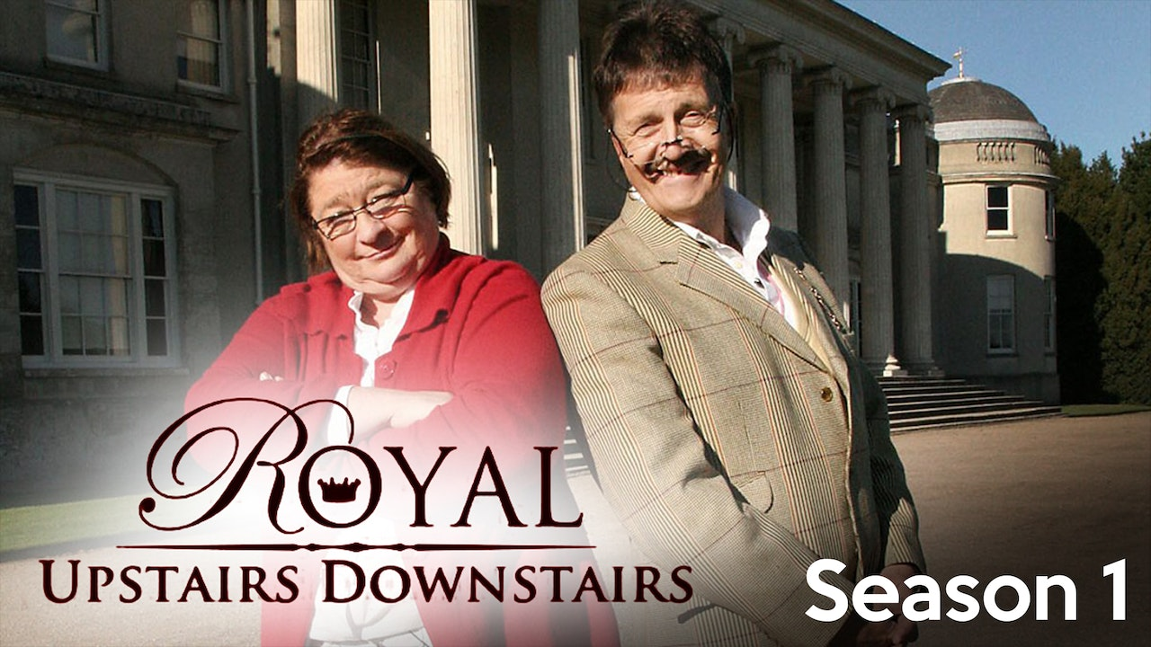 Royal Upstairs Downstairs - Season 1