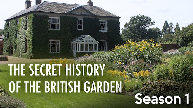 The Secret History of the British Garden - Season 1