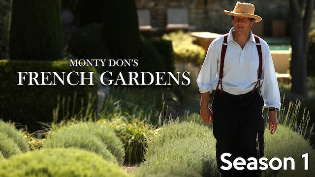 Monty Don's French Gardens - Season 1