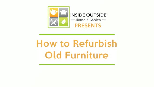 How to Refurbish Old Furniture