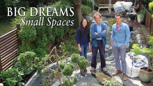 Big Dreams, Small Spaces Season 3 - T...