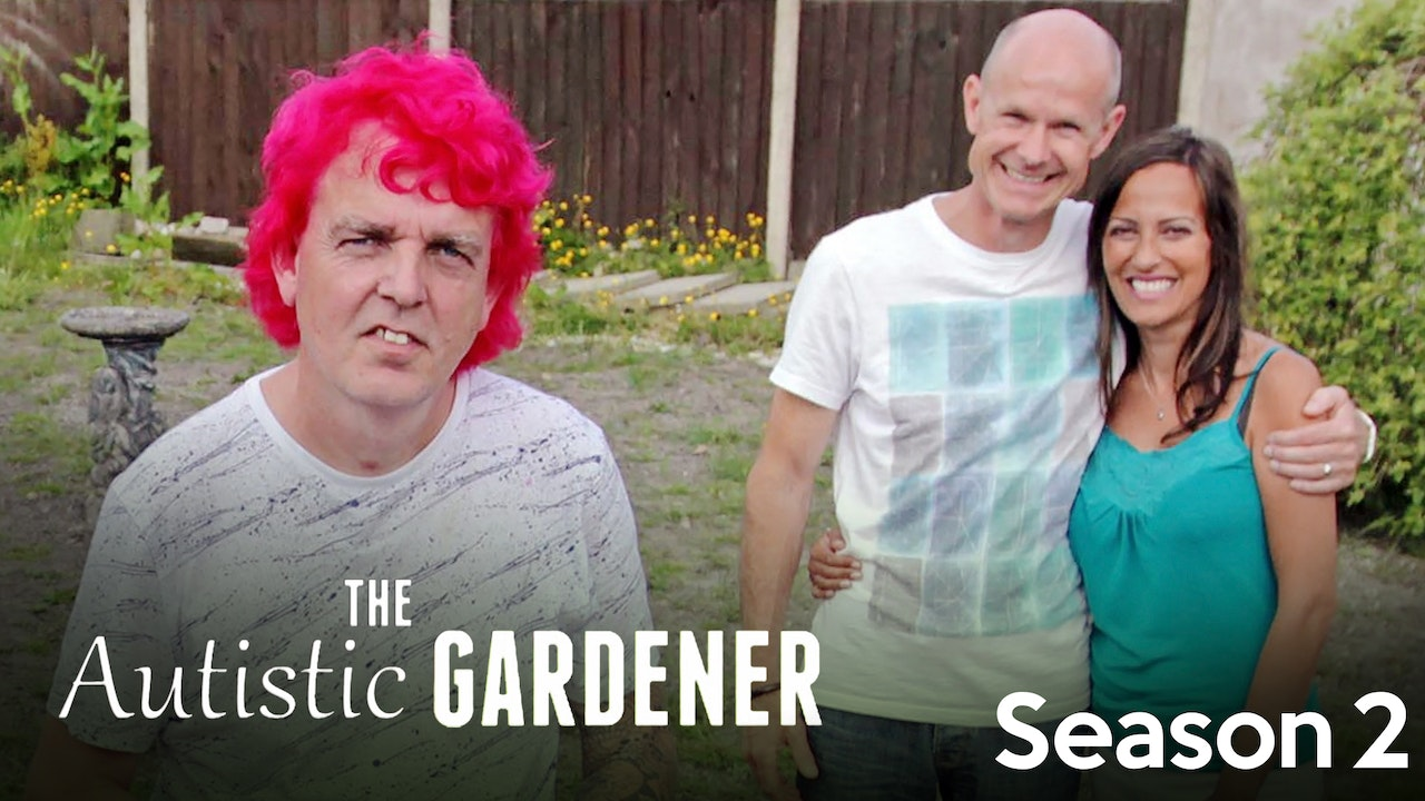 The Autistic Gardener - Season 2