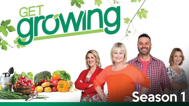 Get Growing - Season 1