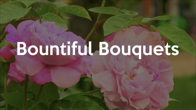 Bountiful Bouquets
