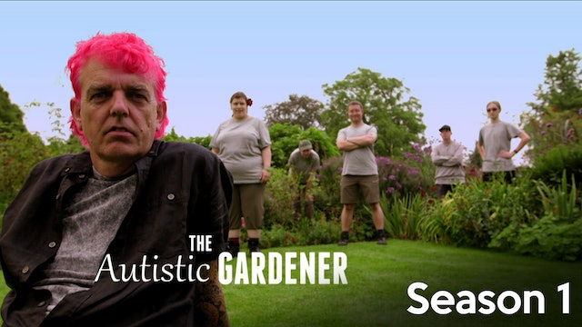 The Autistic Gardener - Season 1