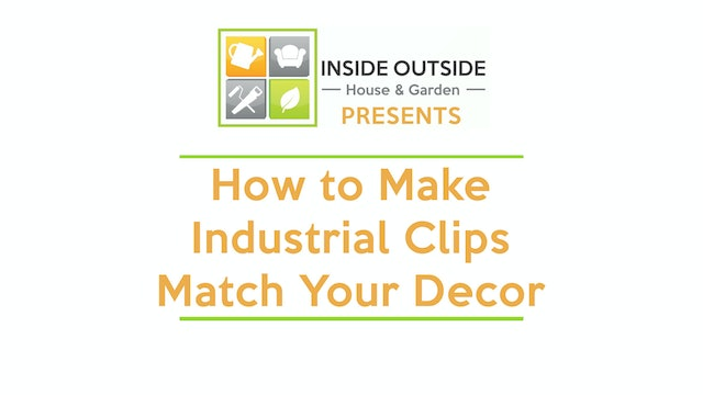 How to Make Industrial Clips Match Your Decor