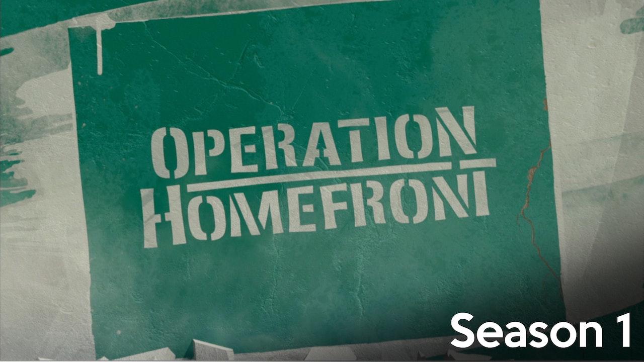 Operation Homefront - Season 1