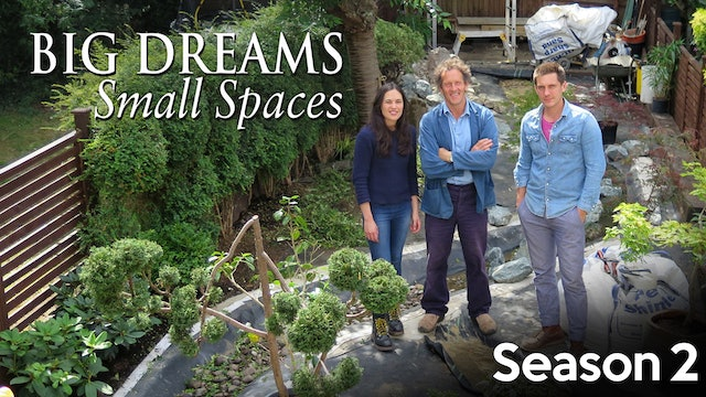 Big Dreams Small Spaces - Season 2
