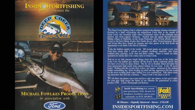 Alaska's Best/ Deep Creek FIshing Club  TRT 48:00