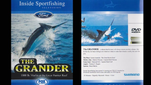The Grander - 1000 pound Marlin off the Great Barrier Reef  TRT  52:00