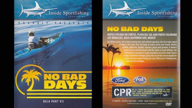 No Bad Days Baja Part 7  TRT  57:00