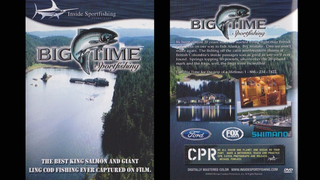 King Salmon with Big Time Sportfishing in B.C.   TRT 60:00