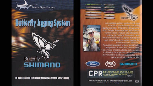 Shimanos Butterfly Jigging