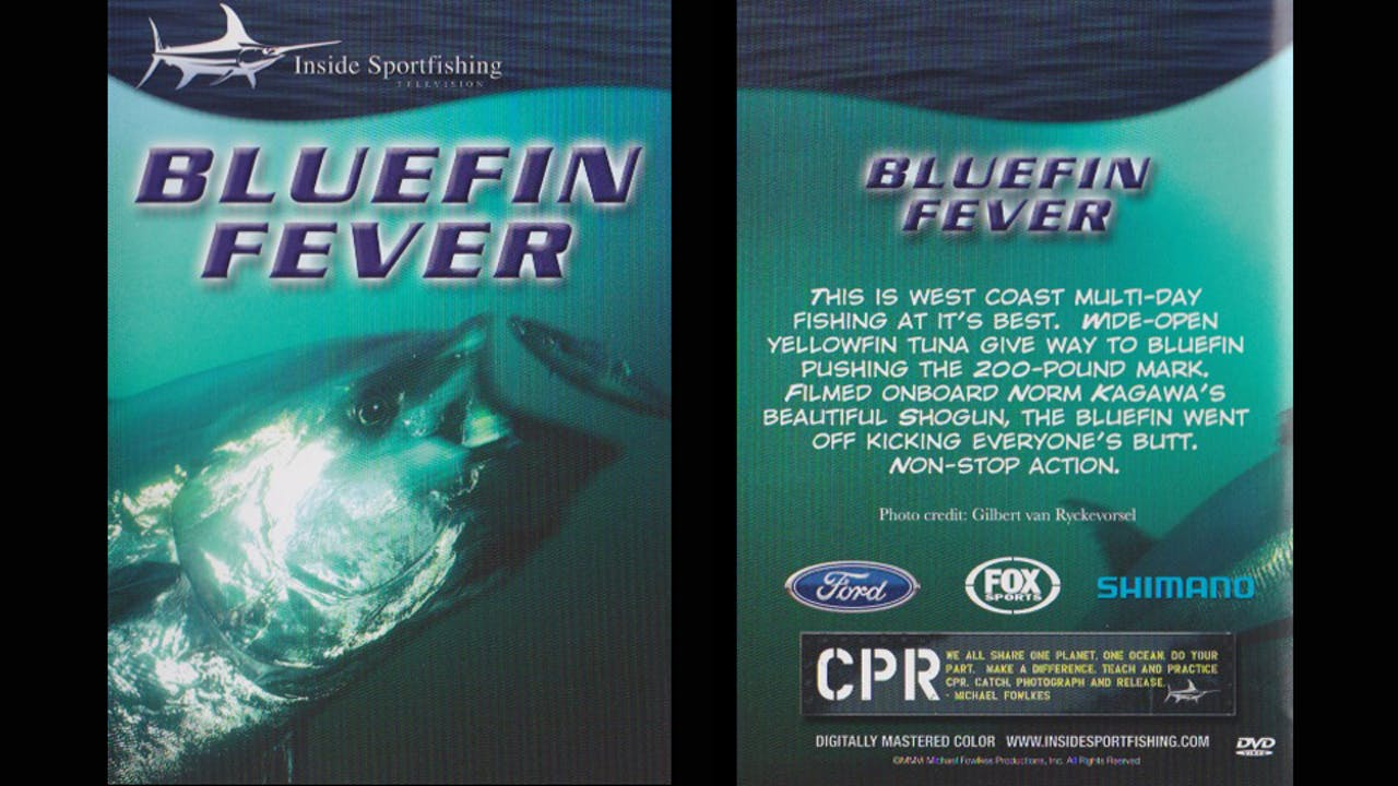 Bluefin Fever  TRT 52:00