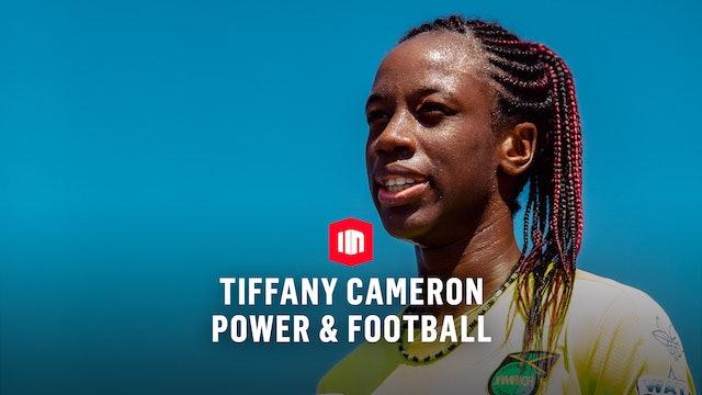 Power & Football: Tiffany Cameron
