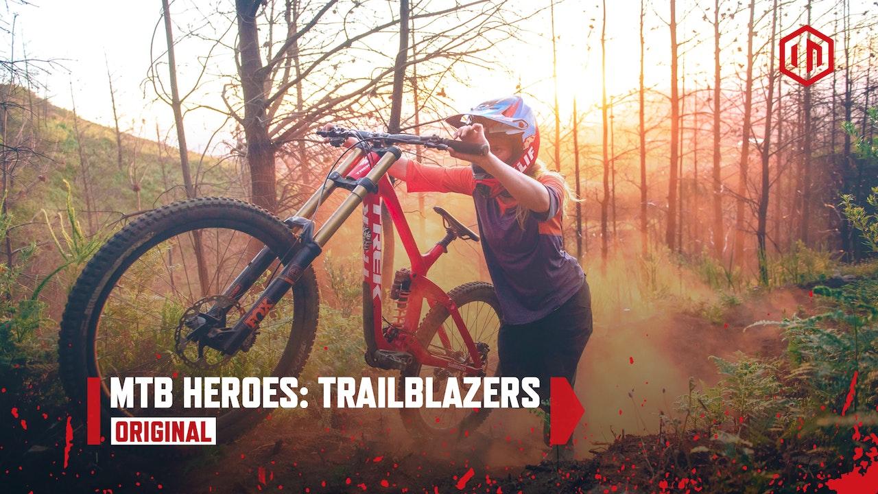 MTB Heroes: Trailblazers