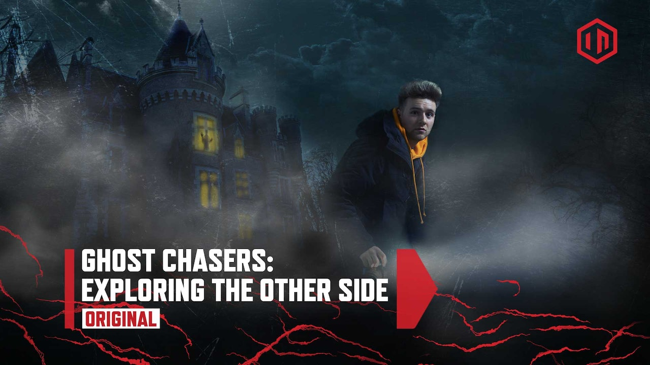 Ghost Chasers: Exploring the Other Side